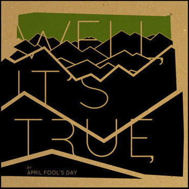"April Fool's Day ""Well, it's true"" CD album"