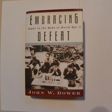 Embracing Defeat- Japan in the Wake of World War II