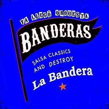BANDERAS /  LA BANDERAS
