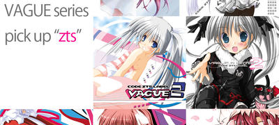 "VAGUE series-pick up ""zts"""