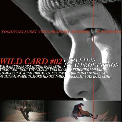 DVD 【 WILD CARD #02 】
