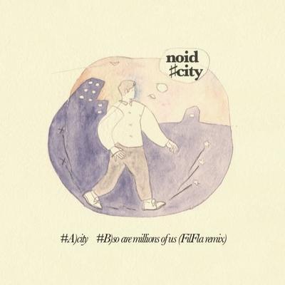 "noid - city (7"" Single)"