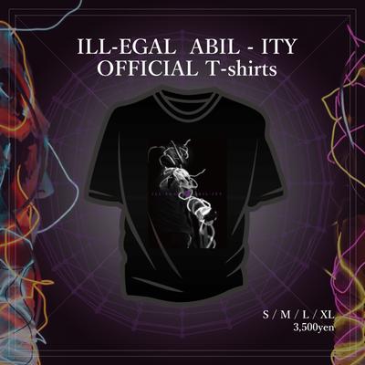 ILL-EGAL ABIL-ITY Tシャツ