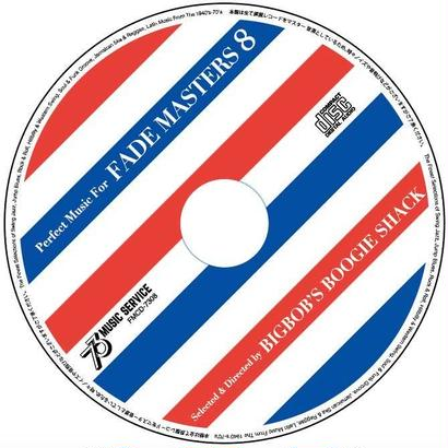 """Perfect Music For FADE MASTERS 8"" MIX CD"