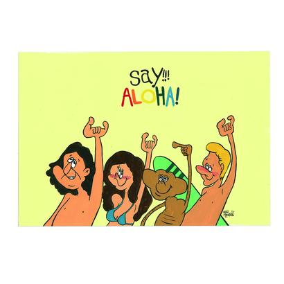 013 Say  ALOHA   postcard