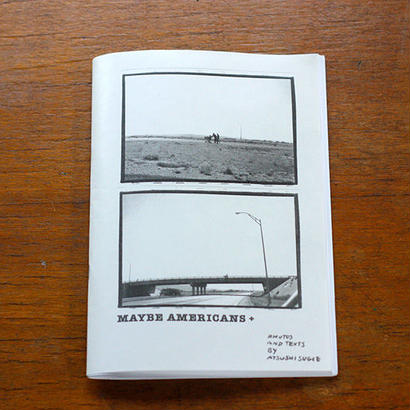 [Zine] MAYBE AMERICANS+