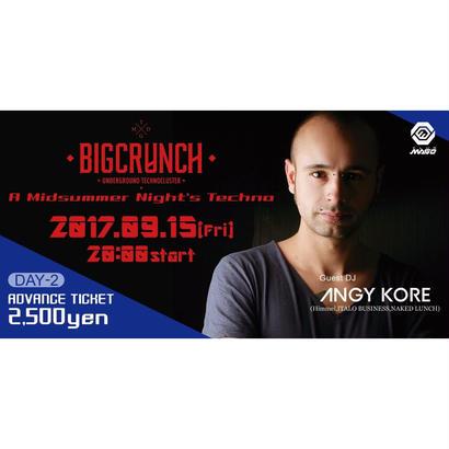 『DAY2前売りチケット』9/15(FRI)BIG CRUNCH *注)チケットの発行はありません。購入前に注意事項をご確認下さい。