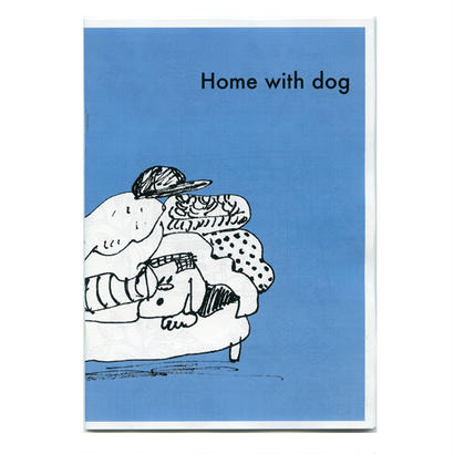 Home with dog  by Saya Imai