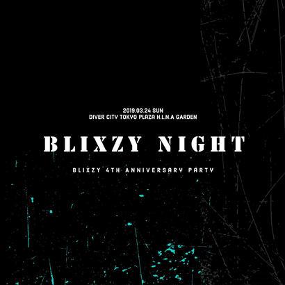 """ BLIXZY NIGHT ""   STANDING TICKET"
