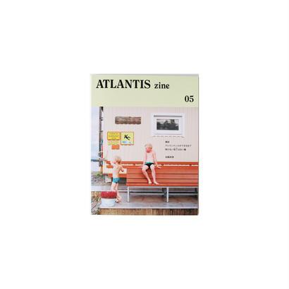 加藤 直徳『ATLANTIS zine 05』
