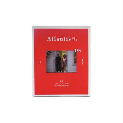 加藤 直徳『ATLANTIS zine 03』