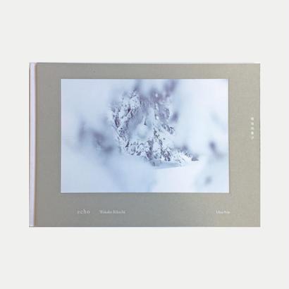【サイン本】菊地和歌子写真集「echo」