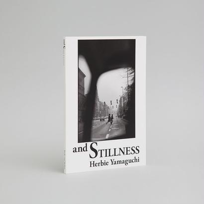 ハービー・山口写真集「and STILLNESS」(サイン入り)