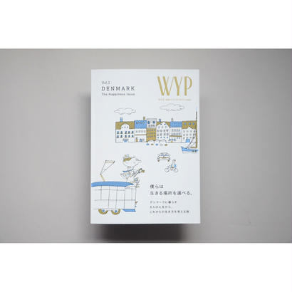 雑誌『 WYP 』vol.1  DENMARK