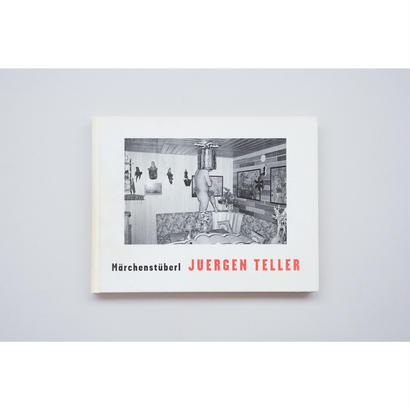 古『Märchenstüberl 』JUERGEN TELLER