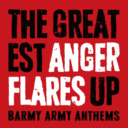 ANGER FLARES / THE GREATEST ANGER FLARES UP