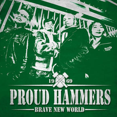 PROUD HAMMERS / BRAVE NEW WORLD