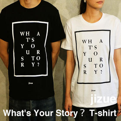 jizue - What's Your Story? T-SHIRTS