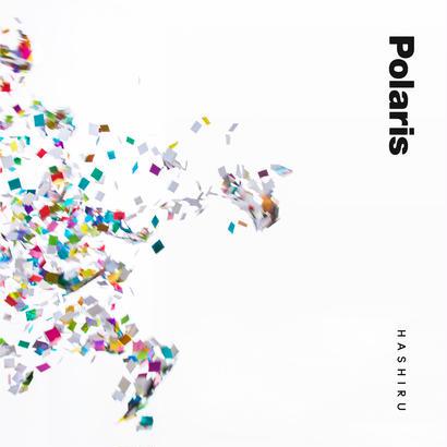 Polaris – 走る