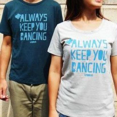 Nabowa - ALWAYS KEEP YOU DANCING T-SHIRTS