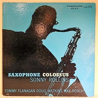 SAXOPHONE COLOSSUS  /  SONNY ROLLINS