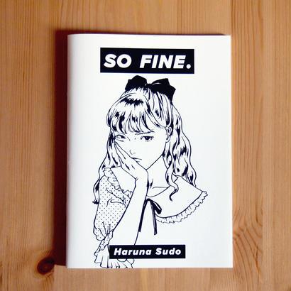「SO FINE.」須藤はる奈
