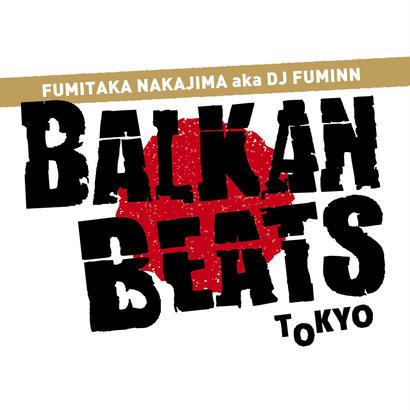 """FUMITAKA NAKAJIMA aka DJ FUMINN - """"BALKANBEATS TOKYO MIX Vol.3"""""""