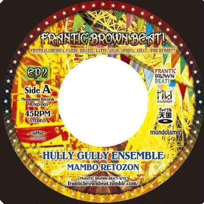 "Hully Gully Ensemble / qimygo feat.ZUMI - ""Mambo Retozon"" / ""モノクロ"""