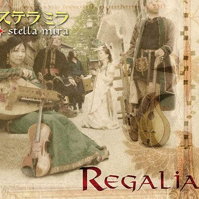 "Stella Mira - ""Regalia"""