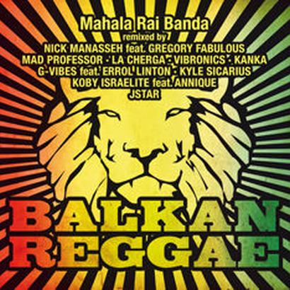 """Mahala Rai Banda - """"Balkan Reggae"""""""