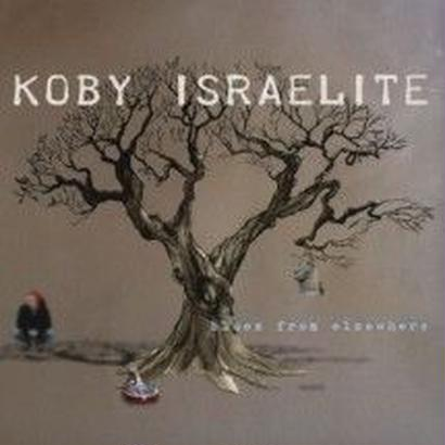 "Koby Israelite - ""Blues From Elsewhere"""