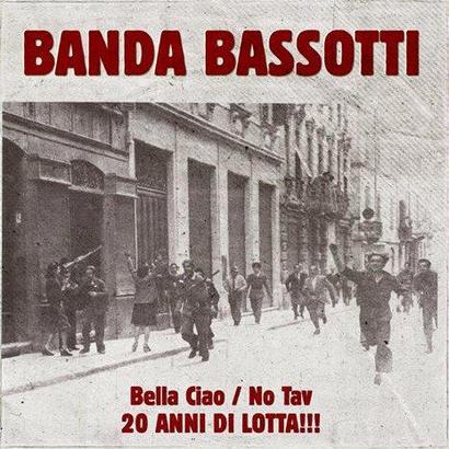 """Banda Bassotti - """"Bella Ciao"""" / """"No Tav"""""""