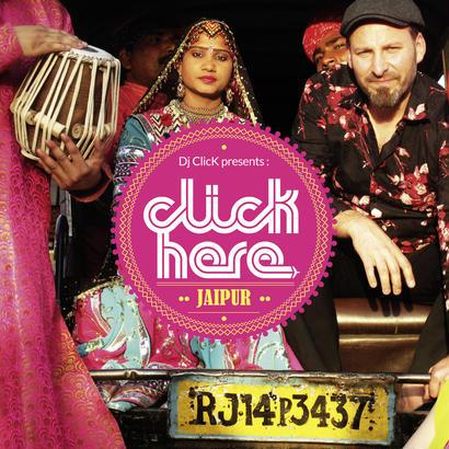 """Dj Click - """"Jaipur"""""""
