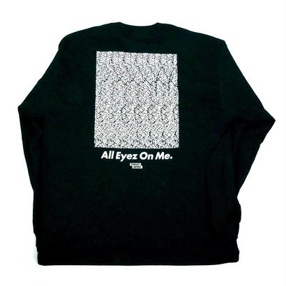 """ALL EYEZ ON ME"" L/S T-SHIRT ( Black / White )"