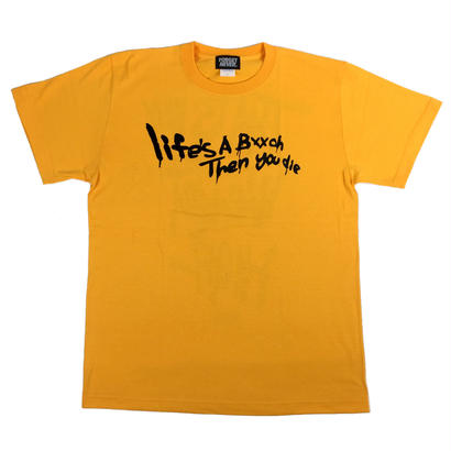 Life's a bxxch T-shirt  ( Gold / Black )