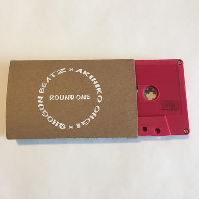 AKIHIKO OHGI × SHOGUN BEATZ SPLIT CASSETTE TAPE ~ROUND ONE~