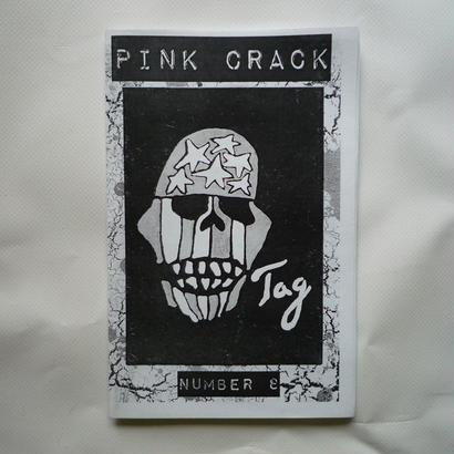 PINK CRACK ZINE NUMBER 8