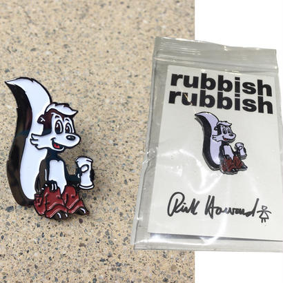 RUBBISH RUBBISH RICK HOWARD PINS