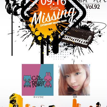Missing vol.92 -キャツラビ Monthly 2MAN- 千葉9月
