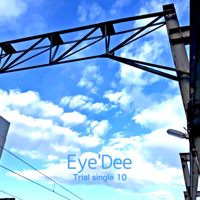 Eye'Dee Trial single 10 -10枚セット-