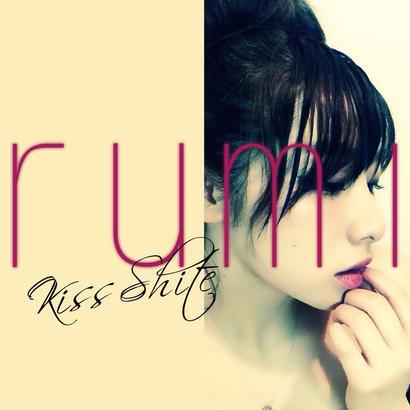 rumi /kiss shite-初回限定盤-