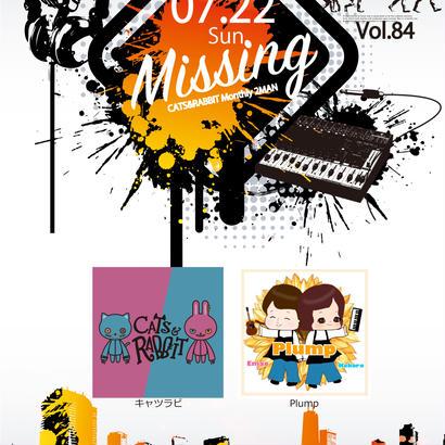Missing vol.84 -キャツラビ Monthly 2MAN- 千葉