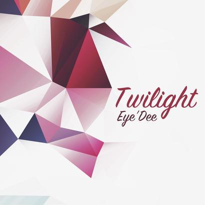 Eye'Dee 2018第二弾コンセプトアルバム「Twilight」