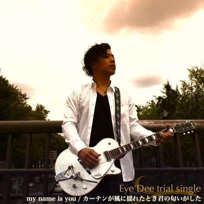 Eye'Dee /Trial Single 3-初回限定盤-