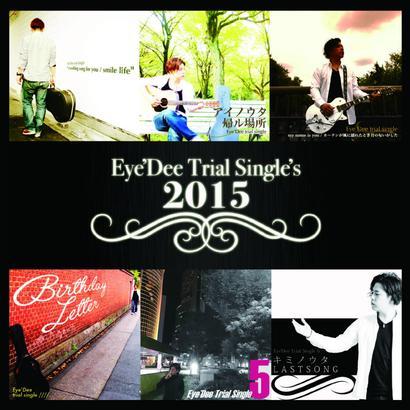 Eye'Dee/Eye'Dee Trial single's 2015