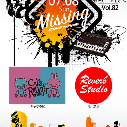 Missing vol.82 -キャツラビ Monthly 2MAN-