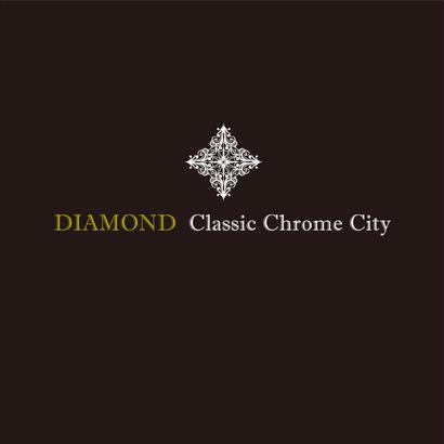 Classic Chrome City /2nd Single -DIAMOND-