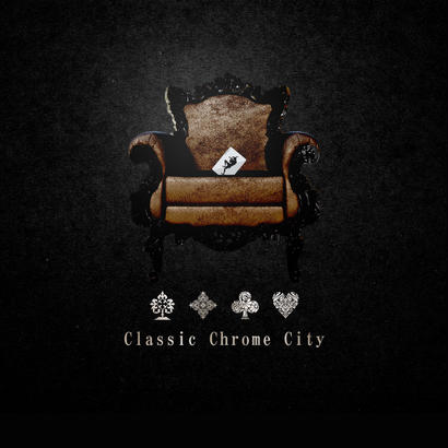 Classic Chrome City /1st ALBUM -Calling card-