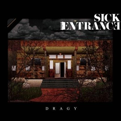 [CD] DRAGY - Sick Entrance