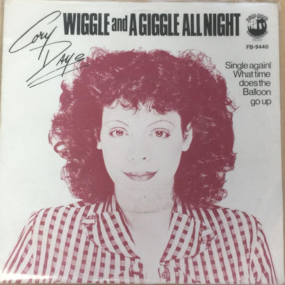 ★7inch★ CORY DAYE / SINGLE AGAIN / WIGGLE & A GIGGLE ALL NIGHT